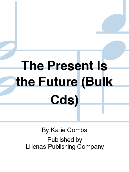 The Present Is the Future (Bulk Cds)