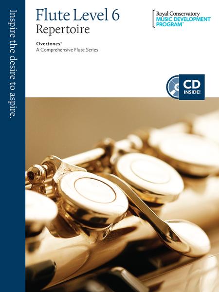 Overtones - A Comprehensive Flute Series: Flute Repertoire 6
