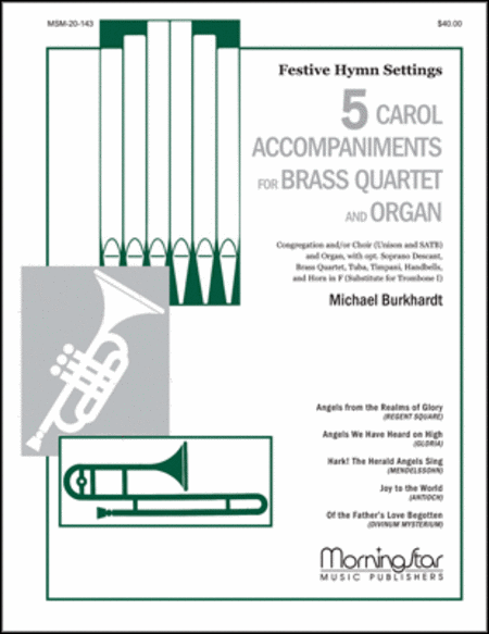 Five Carol Accompaniments for Brass Quartet and Organ