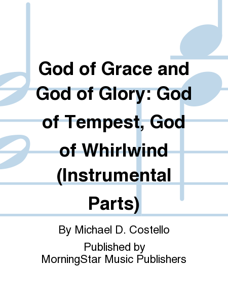 God of Grace and God of Glory: God of Tempest, God of Whirlwind (Instrumental Parts)