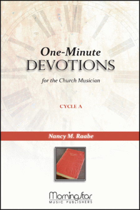 One-Minute Devotions for the Church Musician, Cycle A