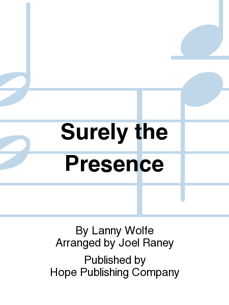 Surely the Presence