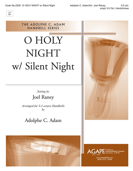 O Holy Night (with Silent Night)