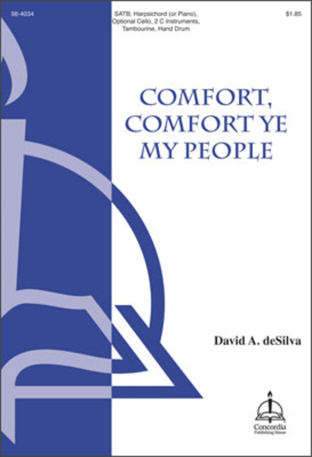 Comfort, Comfort Ye My People