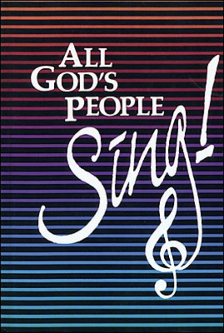 All God's People Sing!