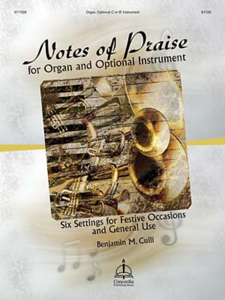 Notes of Praise for Organ and Optional Instrument