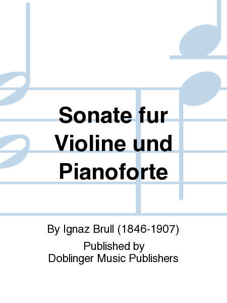 Sonate fur Violine und Pianoforte