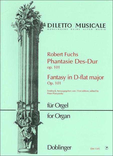 Phantasie Des-Dur, op. 101