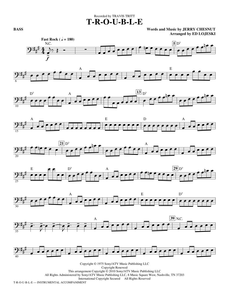 T-R-O-U-B-L-E - Bass