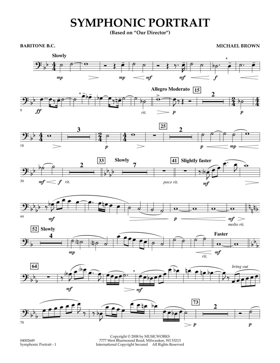 Symphonic Portrait (based on Our Director) - Baritone B.C.