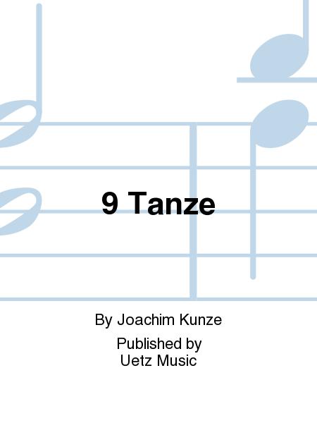 9 Tanze