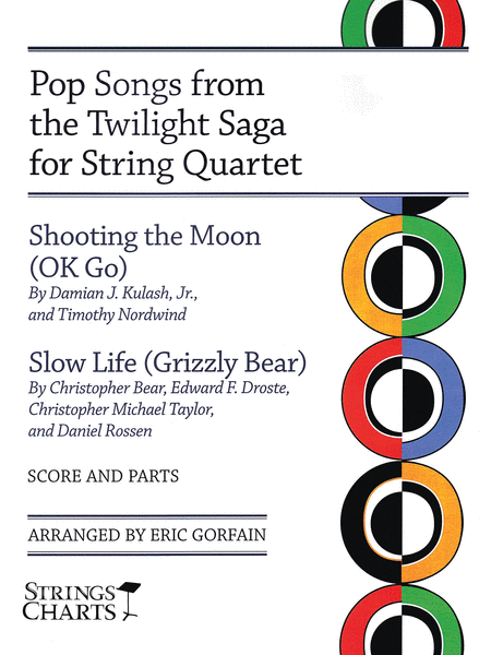 Pop Songs from the Twilight Saga for String Quartet