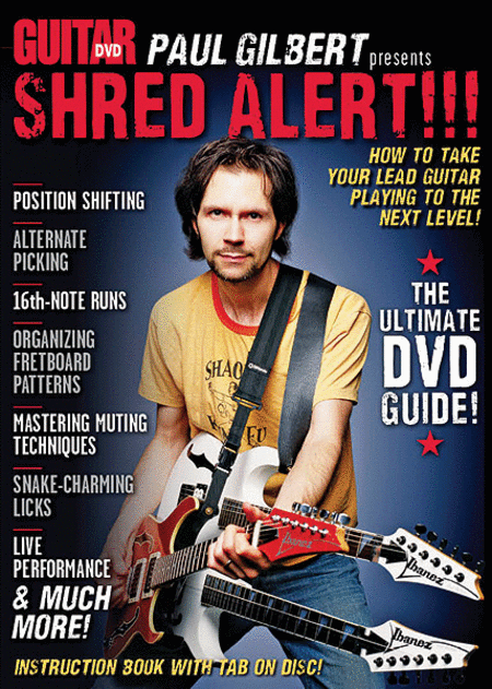 Guitar World -- Paul Gilbert Presents Shred Alert!!!