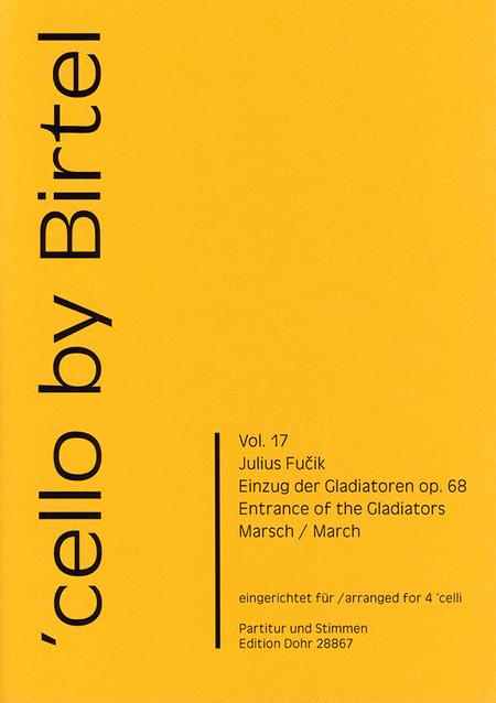 Einzug der Gladiatoren fur vier Violoncelli op. 68