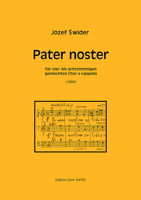 Pater noster fur 4- bis 8-stimmigen gemischten Chor a cappella