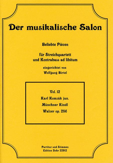 Munchner Kindl fur Streichquartett op. 286