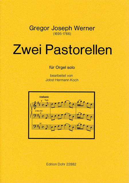 Zwei Pastorellen fur Orgel solo