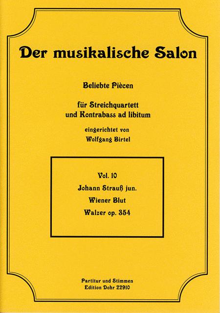 Wiener Blut fur Streichquartett op. 354