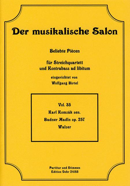 Badner Madln fur Streichquartett op. 257