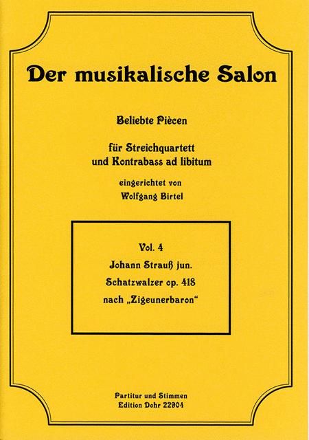 Schatzwalzer fur Streichquartett op. 418