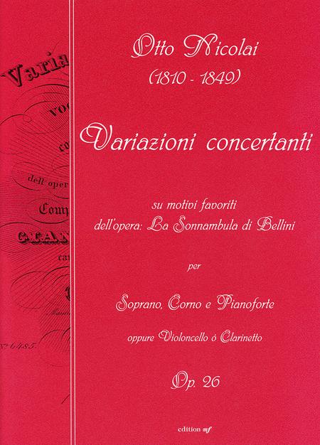 Variazioni concertanti per Soprano, Corno e Pianoforte oppure Violoncello o clarinnetto op. 26