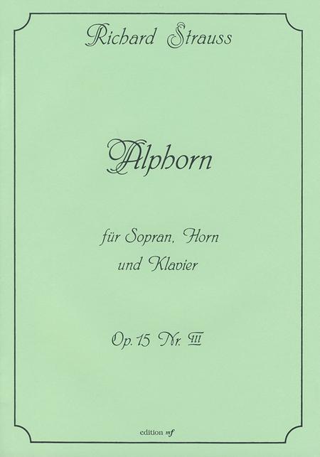 Alphorn fur Sopran, Horn und Klavier op. 15,3 (1876)