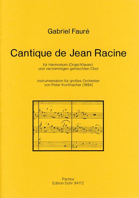 Cantique de Jean Racine fur Chor und grosses Orchester op. 11 (1863/64)