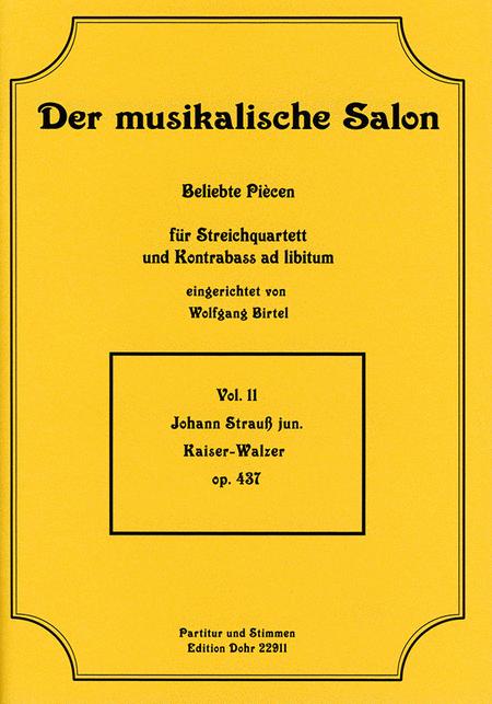 Kaiser-Walzer fur Streichquartett op. 437