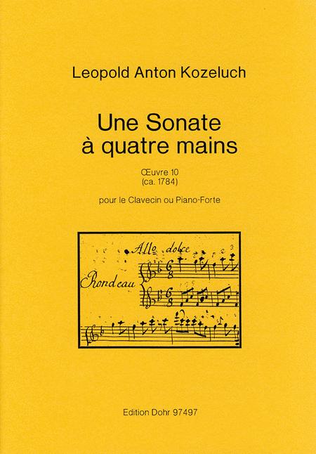 Une Sonate a quatre mains pour le Clavecin ou Piano-Forte op. 10
