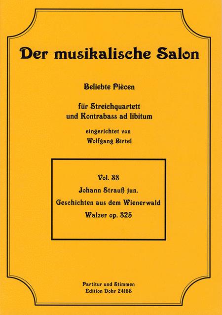 Geschichten aus dem Wienerwald fur Streichquartett op. 325