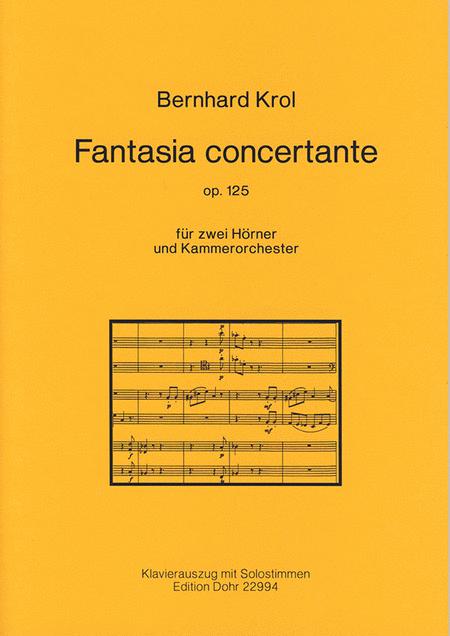 Fantasia concertante fur zwei Horner und Kammerorchester op. 125