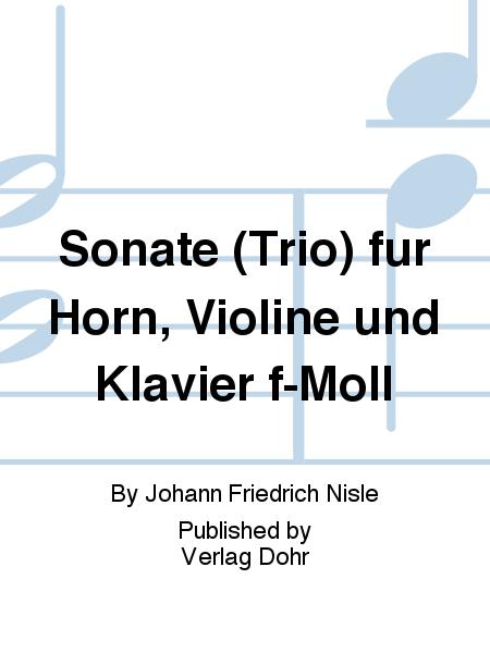 Sonate (Trio) fur Horn, Violine und Klavier f-Moll