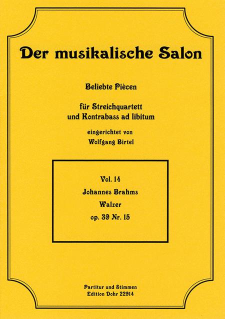 Walzer fur Streichquartett op. 39/15