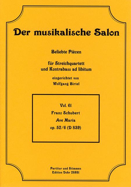 Ave Maria fur Streichquartett G-Dur op. 52/6 D 839