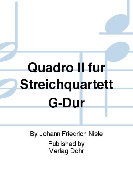 Quadro II fur Streichquartett G-Dur