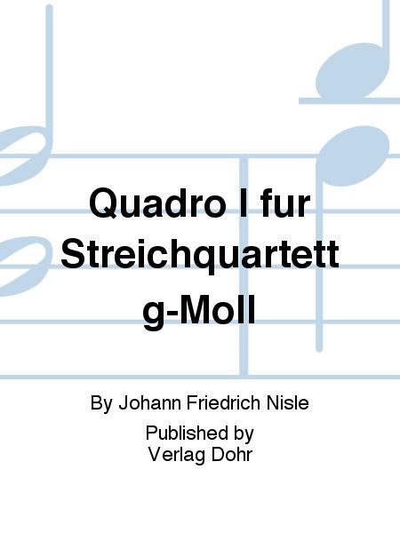 Quadro I fur Streichquartett g-Moll