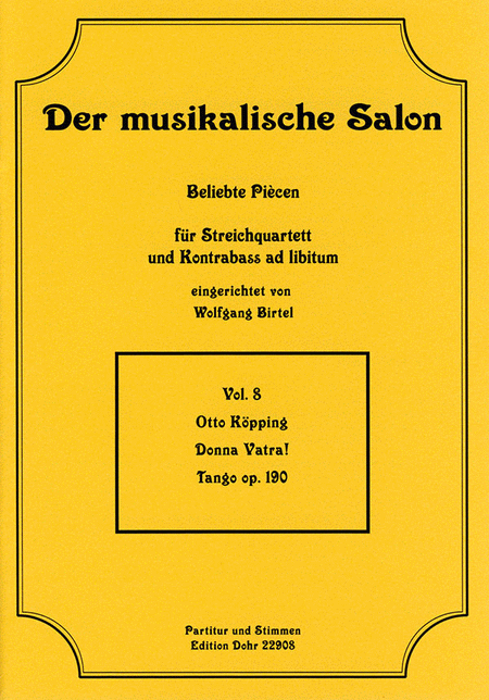 Donna Vatra! fur Streichquartett op. 190