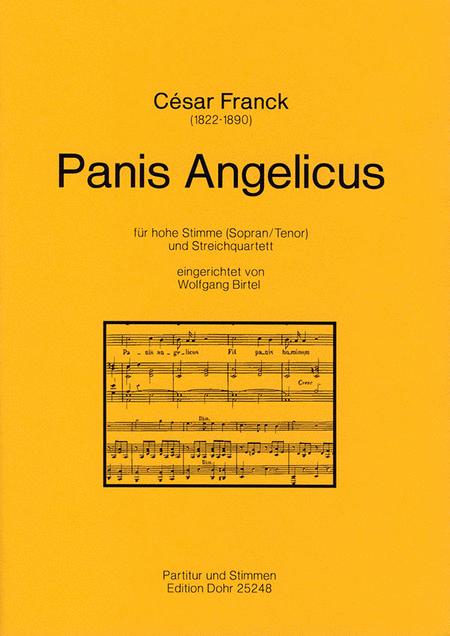 Panis Angelicus fur hohe Stimme (Sopran/Tenor) und Streichquartett A-Dur