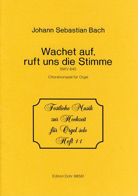 Wachet auf, ruft uns die Stimme Es-Dur BWV 645