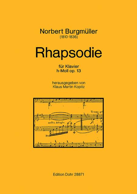 Rhapsodie fur Klavier h-Moll op. 13