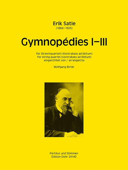 Gymnopedies I-III fur Streichquartett