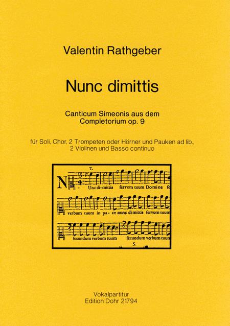 Nunc dimittis fur Soli, Chor, 2 Trompeten oder Horner und Pauken ad lib., 2 Violinen und B.c.