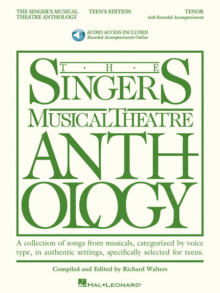 The Singer's Musical Theatre Anthology - Teen's Edition