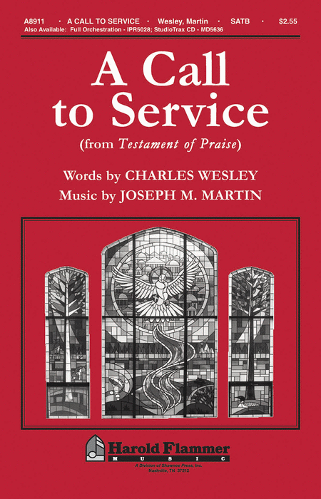 A Call to Service (from Testament of Praise)