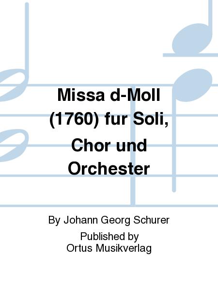 Missa d-Moll (1760) fur Soli, Chor und Orchester