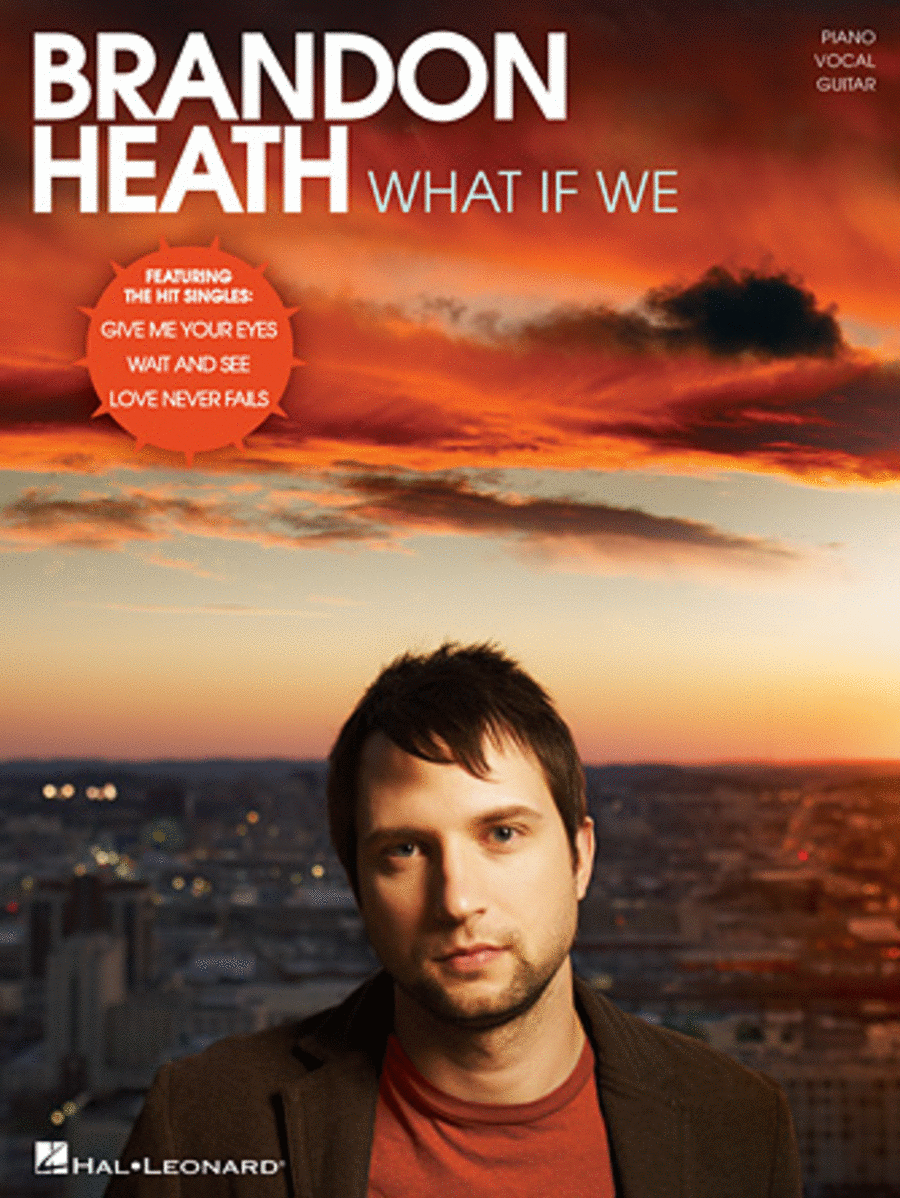 Brandon Heath - What If We