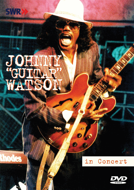 Johnny Guitar Watson - In Concert Ohne Filter