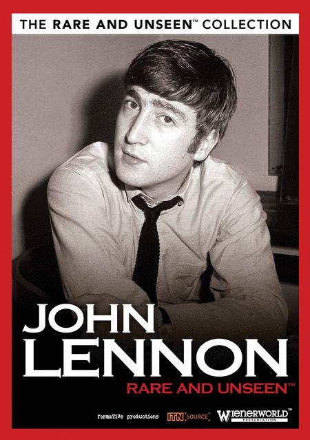 John Lennon - Rare and Unseen