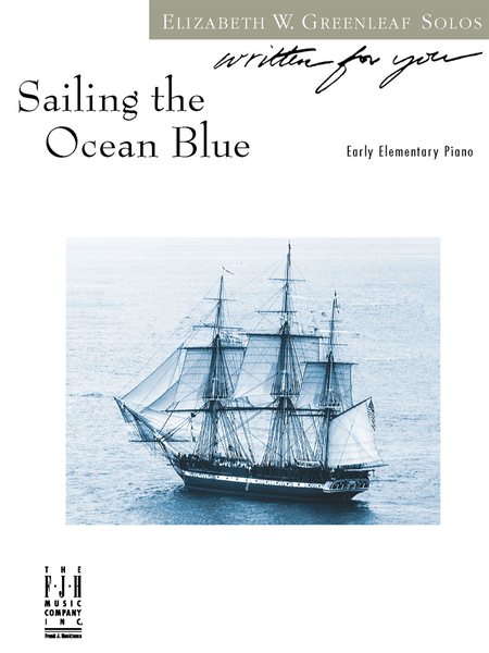 Sailing the Ocean Blue