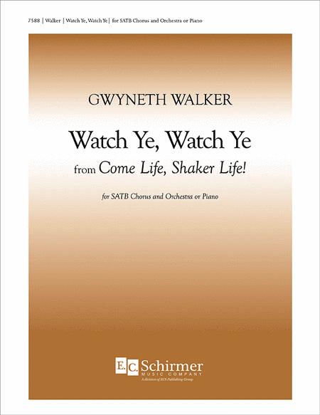 Watch Ye, Watch Ye
